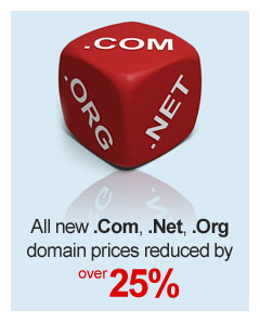 All new .Com, .Net, .Org domain prices reduced by over 25%